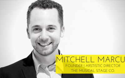 Mitchell Marcus on Building A Theatre Company , Honouring Your Mandate, And Distinguishing Your Artistic Path