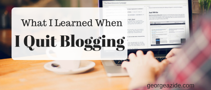 What I Learned When I Quit Blogging