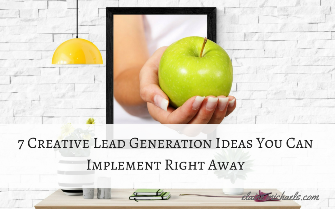 7 Creative Lead MagnetIdeas You Can Implement Now