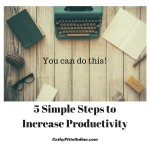 5 Simple Steps to Increase Productivity