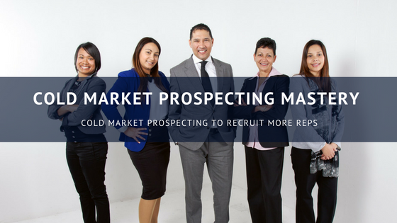 Denise James,Cold Market Prospecting Mastery The Winning Edge