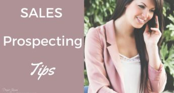 Sales Prospecting Tips- 5 Proven Ways To Finding Customers Asap!