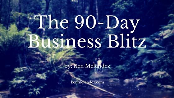 The 90 Day Blitz