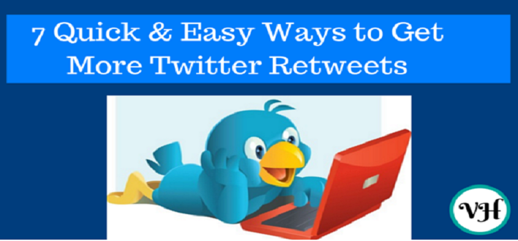 7 Quick & Easy Ways to Get More Twitter Retweets