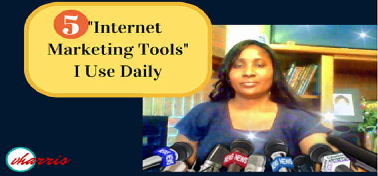 "5 ""Internet Marketing Tools"" I Use Daily To Build My Business Online!"