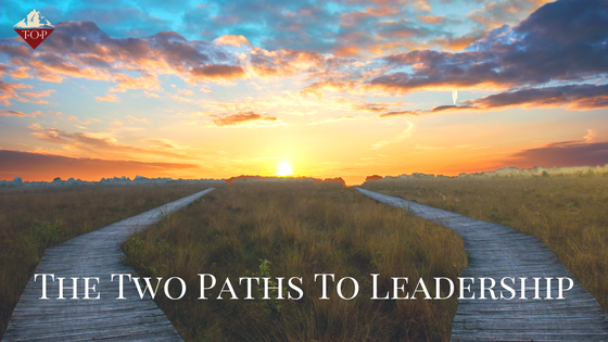 The Two Paths to Leadership