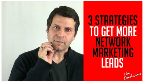 3 Strategies To Get More Network Marketing Leads