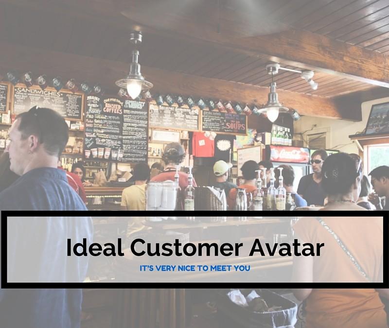 Meet Your Ideal Customer Avatar