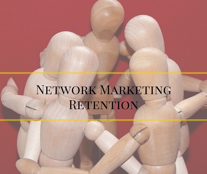 7 Secrets for Network Marketing Retention