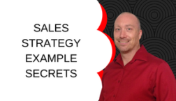 SALES STRATEGY EXAMPLE SECRETS