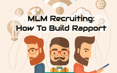 MLM Recruiting: How to Build Rapport the Right Way
