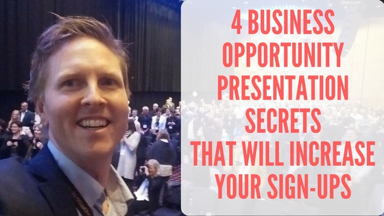 4 Business opportunity presentation secrets that will increase your sign-ups blog post