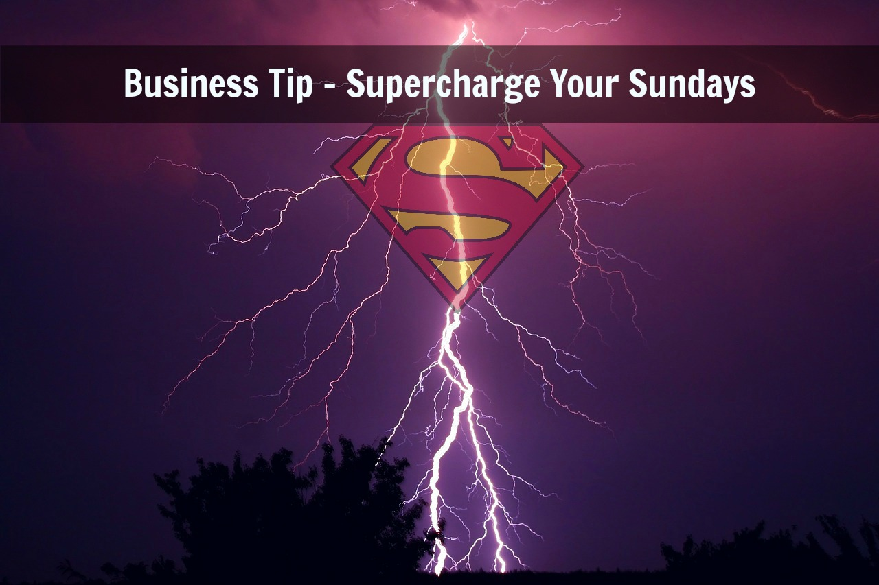 Tips for Network Marketing Success – Supercharge Your Sundays!