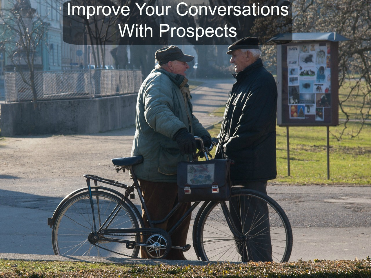 Improve Your Conversations With Network Marketing Prospects