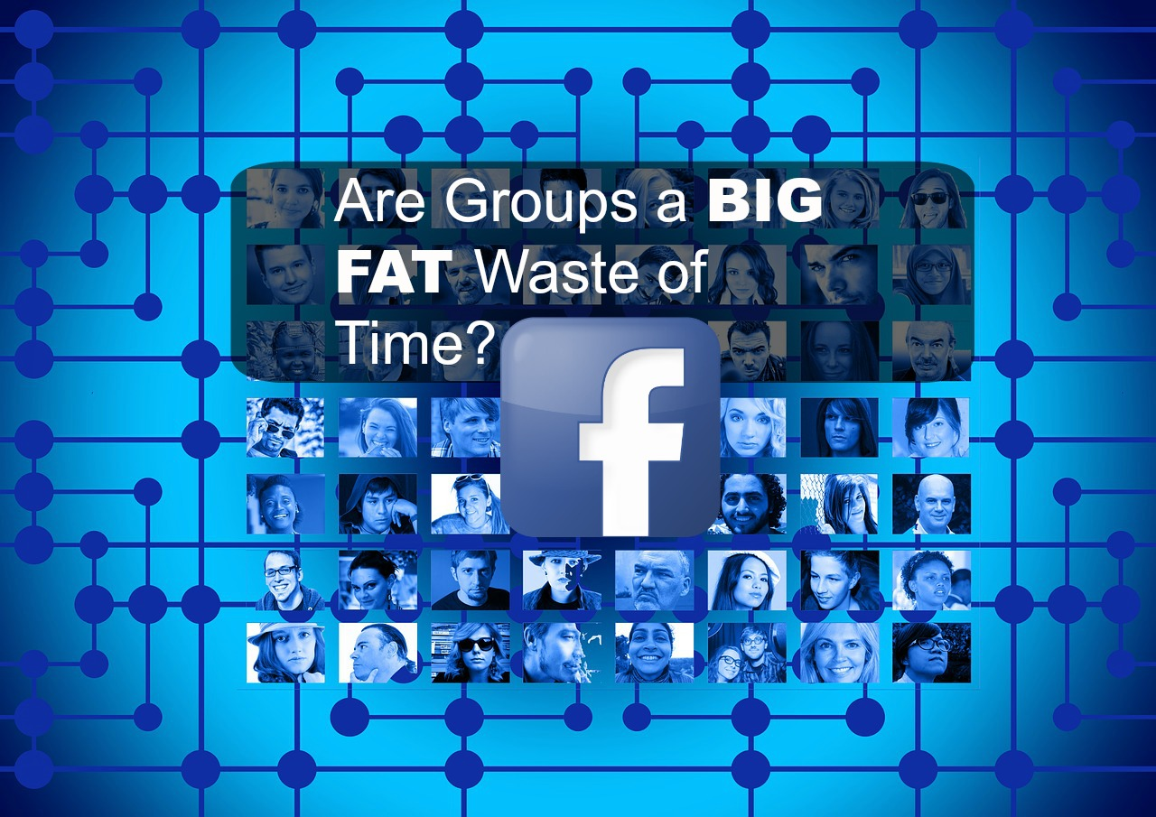 Are Network Marketing Groups on Facebook a Waste of Time?