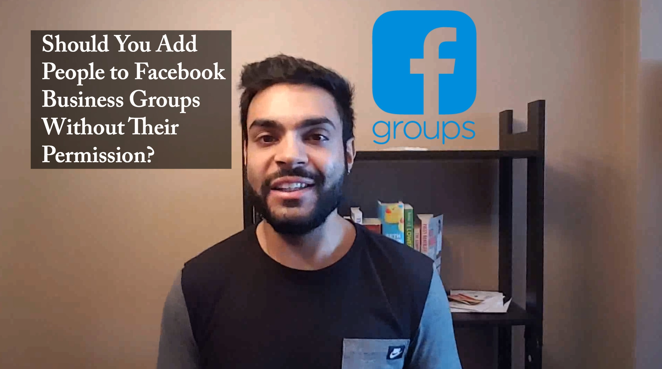 Should You Add People to Facebook Business Groups