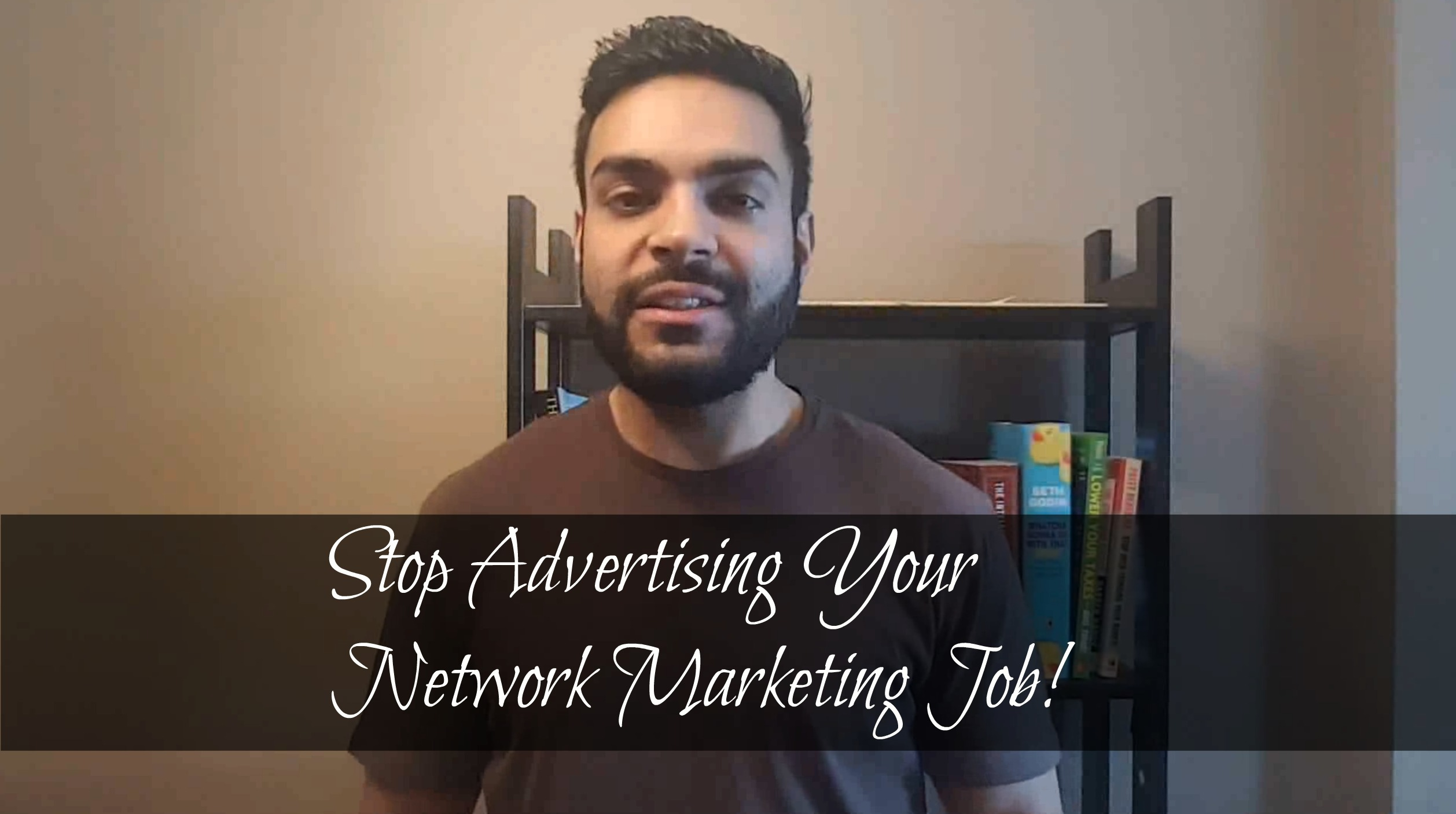 MLM Mistakes – Advertising Your Network Marketing Job!