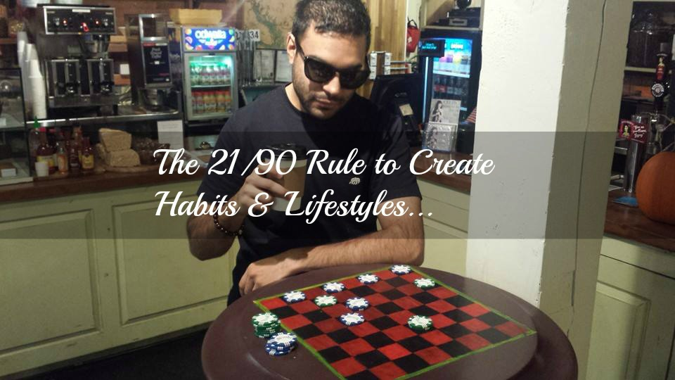 MLM Mindset: The 21/90 Rule to Create Habits & Lifestyles