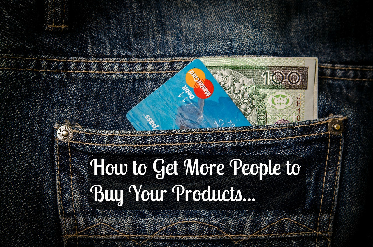 How to Get More People to Buy Your Network Marketing Products