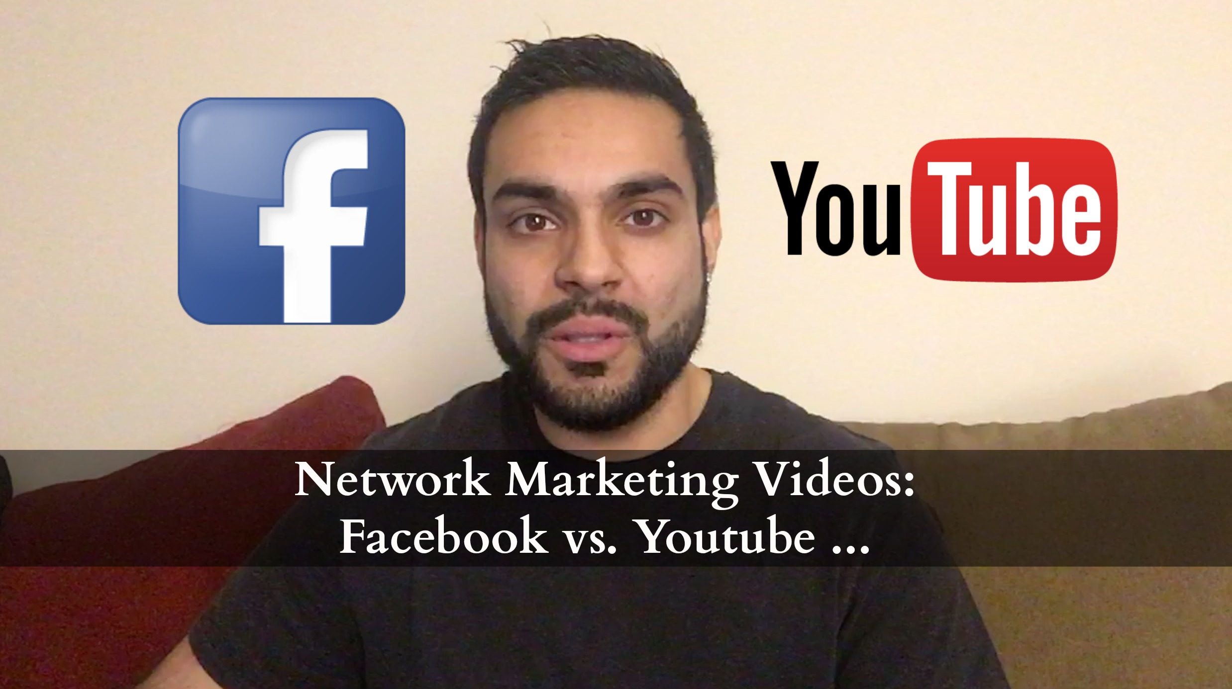 Network Marketing Videos: Facebook vs. Youtube