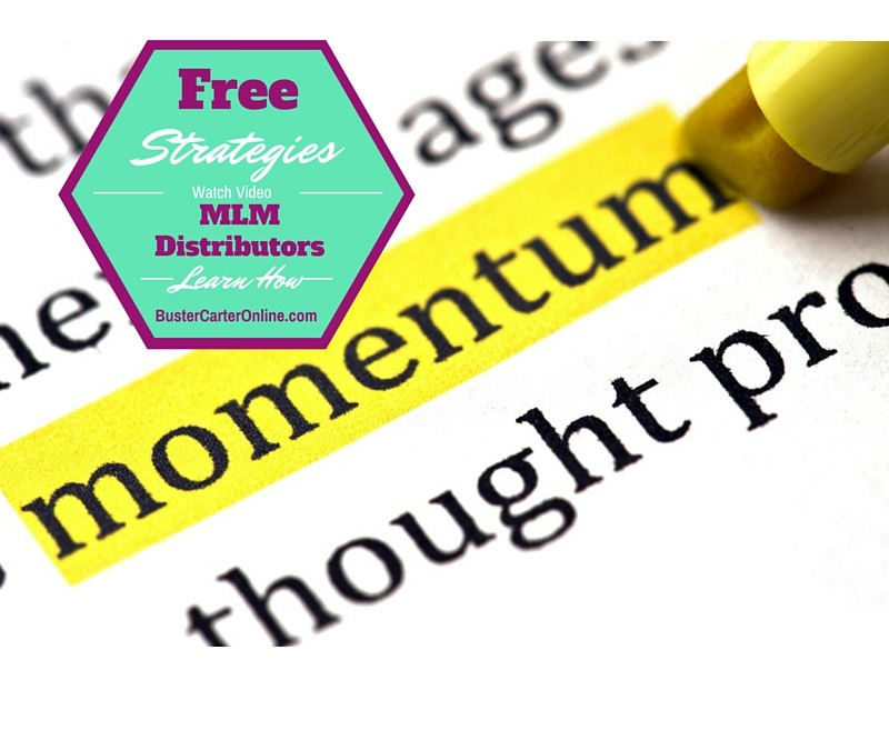 Two Free 'Momentum Strategies' For All MLM Distributors