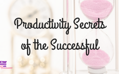 Productivity Secrets of the Successful
