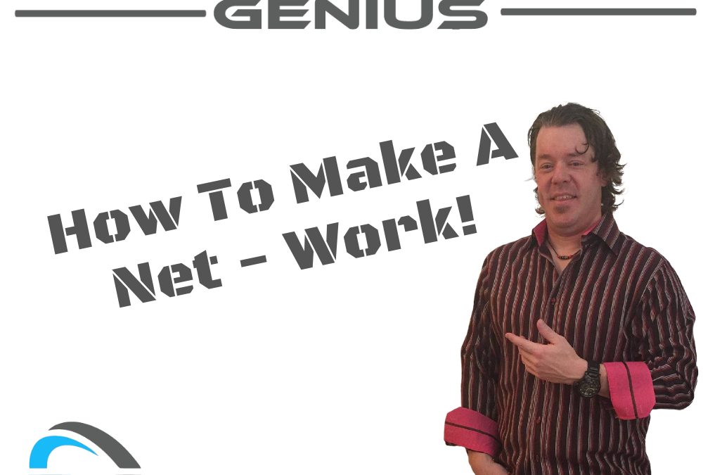 How To Make A Net – Work!