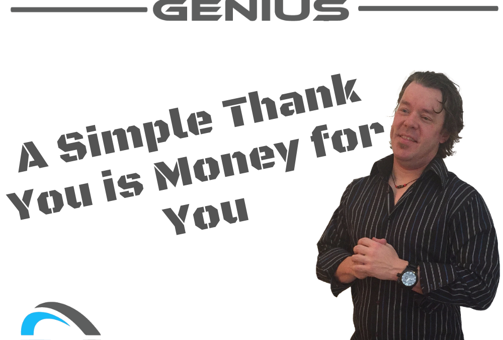 A Simple Thank You is Money for You