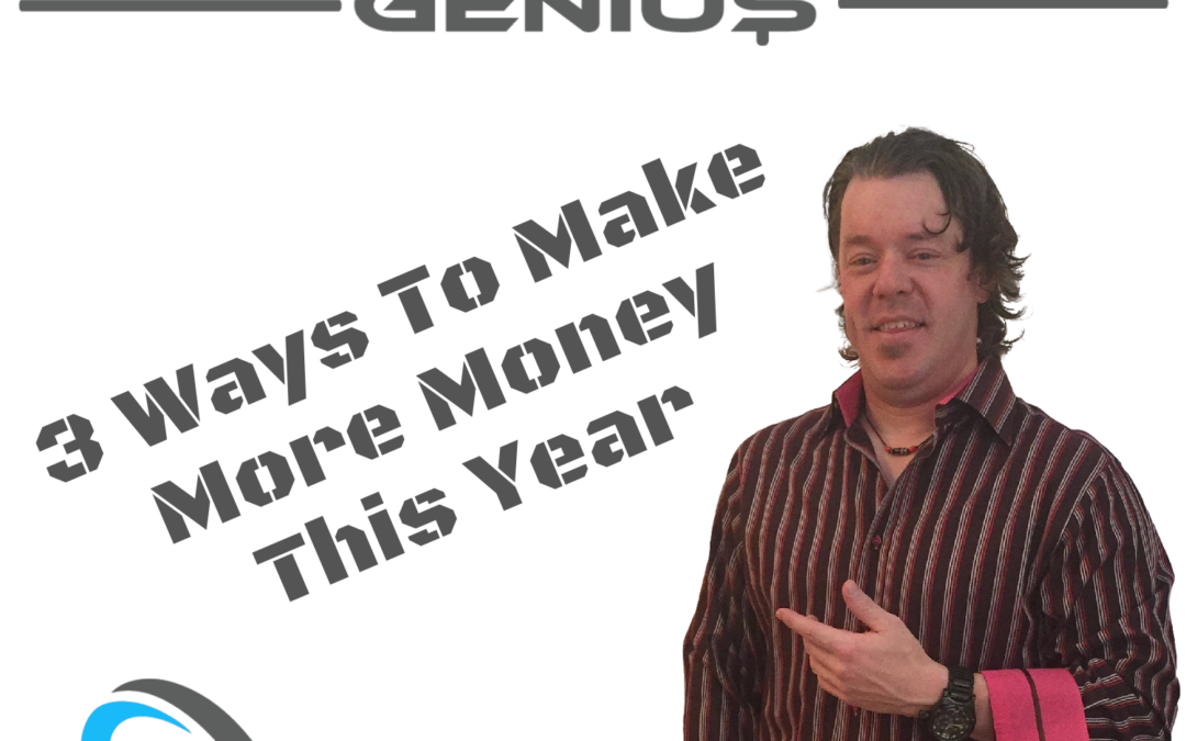 3 Ways To Make More Money This Year