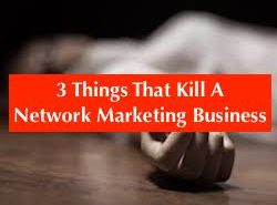 killing your Network Marketing business