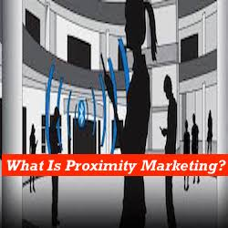 What Is Proximity Marketing?