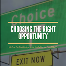 Choosing The Right Opportunity