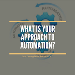 What Is Your Approach To Automation?