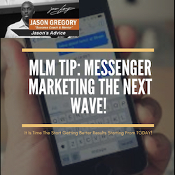 MLM Tips: Messenger Marketing The New Wave!