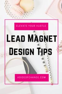 Lead Magnet Design Tips for Busy Entrepreneurs