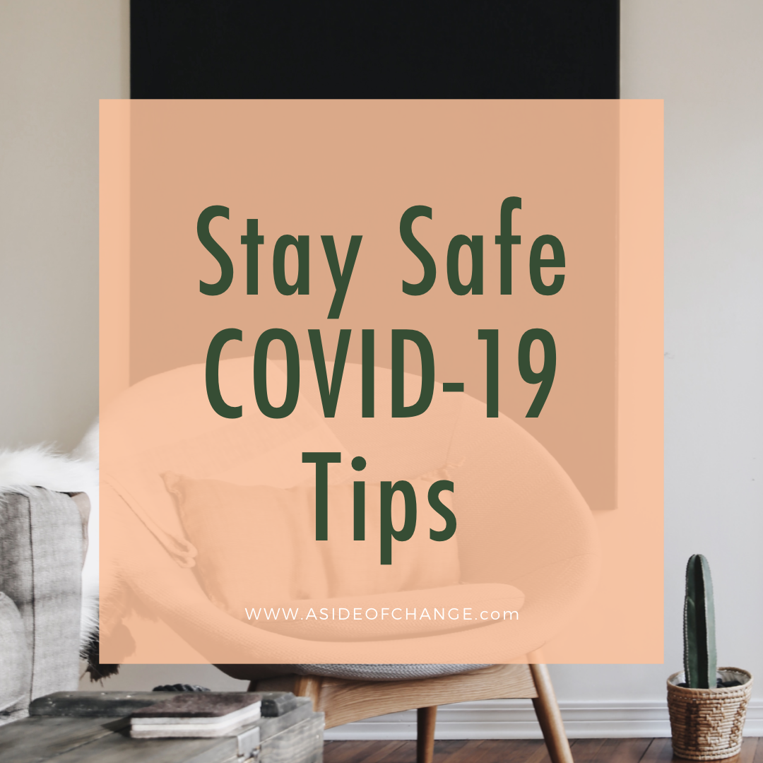 COVID-19 Tips for staying safe