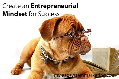Create an Entrepreneurial Mindset for Success
