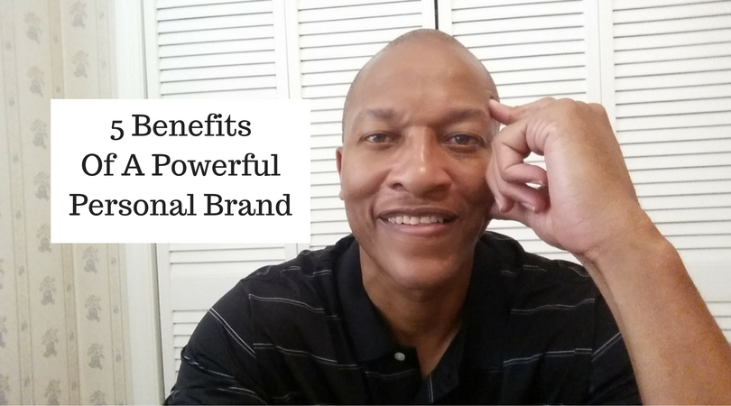 5 Benefits Of Powerful Personal Brand