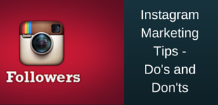 Instagram Marketing Tips -Do's and