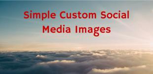 Simple Custom SocialMedia Images