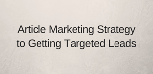 Article Marketing Strategyto Getting