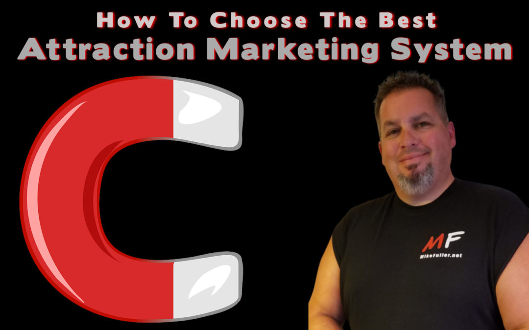 Attraction Marketing Systems