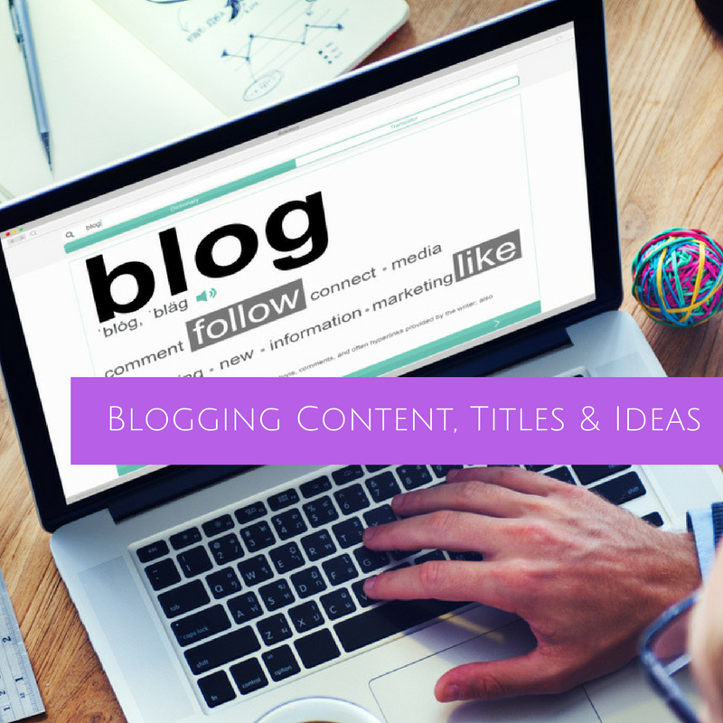 14 Easy Tips on Blog Content Blogging Titles and Blog Ideas