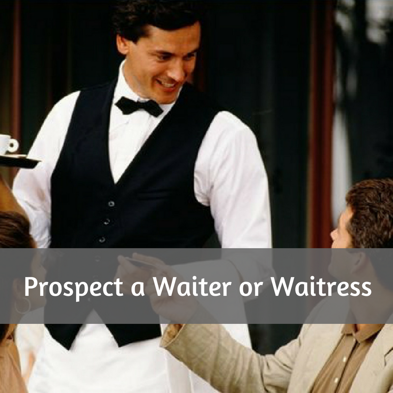 How To Easily Prospect Restaurant Servers Resistance Free
