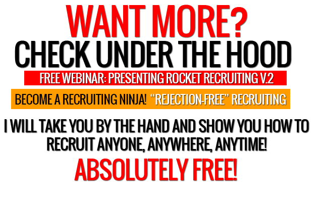 rapidly recruit people toward mlm rejection free