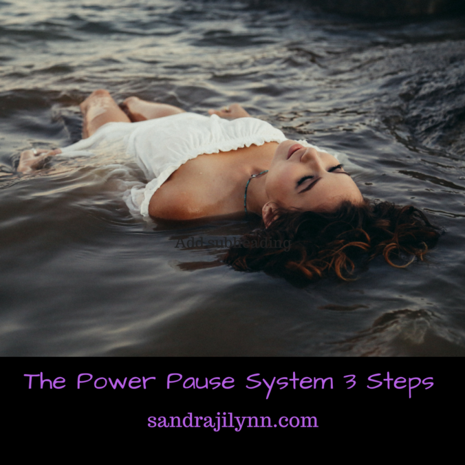 The Power Pause System 3 Steps