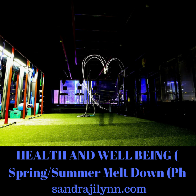 HEALTH AND WELL BEING ( SpringSummer Melt Down (Phase 1)