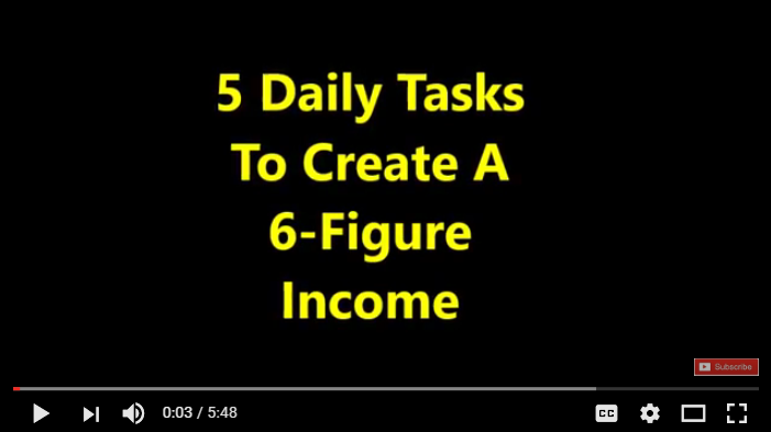 5 Daily Tasks for 6-Figure Income