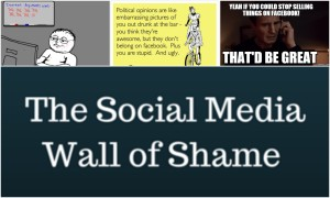 The Social Media Wall of Shame