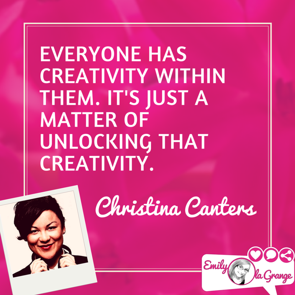 Everyone has creativity within them. It's just a matter of unlocking that creativity. @CCanters